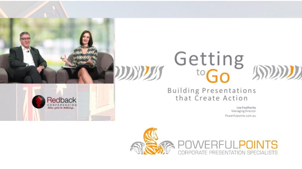 Getting to Go: a Webcast Interview – Getting People to Take Action from a Presentation or Webinar
